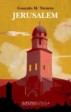 Jerusalem en mærkelig og foruroligende historie Jerusaelm de Gonçalo M. Tavares ISBN 978-87-93935-31-0