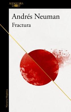 Carátula de la novela Fractura del escritor Andrés Neuman