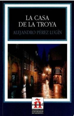 Carátula de la novela La casa de la Troya