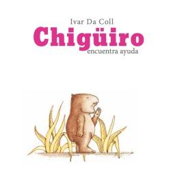 CUbierta del libro Chigüiro encuntra ayuda