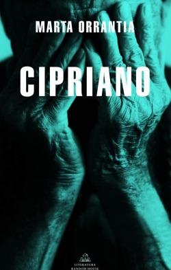 Carátula del libro Cipriano de la escritora Marta Orriols