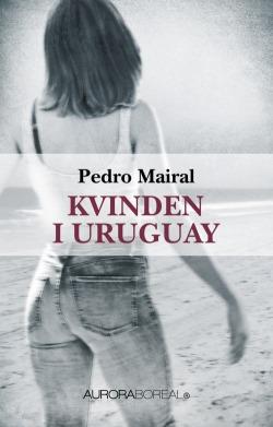 Kvinden i Uruguay cover Humoristisk roman om ægteskab og krise