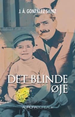 Omslag roman Det blinde øje Federico til køb ISBN 978-87-970551-0-6 Det blinde øje emigration integration roman