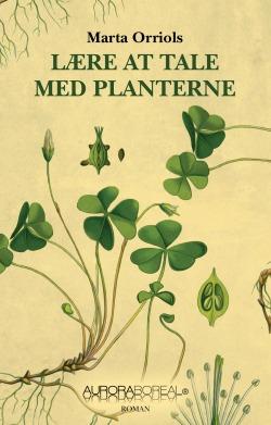 Lære at tale med planterne roman. Omslag a danske version