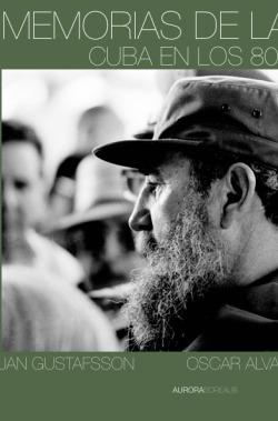 Minder fra utopien. Cuba i 80erne og 90erne