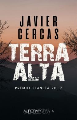 Omslag roman Terra Alta: en uhyggelig forbrydelse - krimi til køb ISBN 978-87-93935-20-4 Javier Cercas spanske skønlitteratur krimi spænding