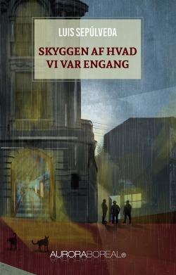 Omslag roman Skyggen af hvad vi var engang til køb ISBN 978-87-970038-7-9 Skyggen af hvad vi var engang
