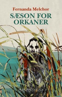 Cover Saeson for orkaner ISBN 9788793935129 Sæson for orkaner en hjerteskærende roman