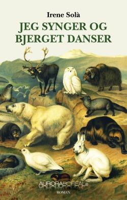 Jeg synger og bjerget danser roman carátula de la novela canto yo y la montaña baila